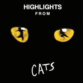 Highlights From Cats 1989 貓 (音樂劇); Andrew Lloyd Webber