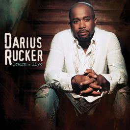 Learn To Live 2008 Darius Rucker
