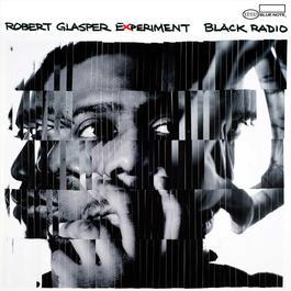 Black Radio 2012 Robert Glasper
