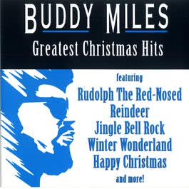 Greatest Christmas Hits 1991 Buddy Miles