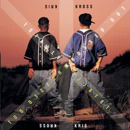 Totally Krossed Out 1992 Kriss Kross