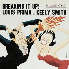 Breaking It Up! 1998 Louis Prima