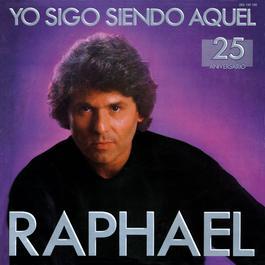 Yo sigo siendo aquel 2012 Raphael