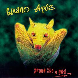 Proud Like a God 2015 Guano Apes