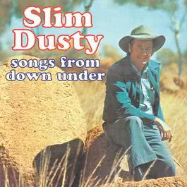 Songs From Down Under 1976 Slim Dusty