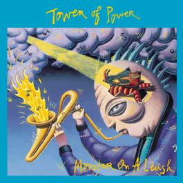 Monster On A Leash 1991 Tower Of Power