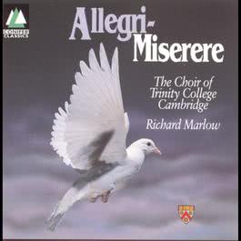 Allegri - Miserere 1994 The Choir Of Trinity College Cambridge