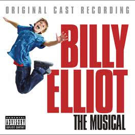 Billy Elliot: The Original Cast Recording 2006 Original Cast Of Billy Elliot