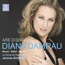Mozart, Righini, Salieri: Arie di bravura 2008 Diana Damrau; Jérémie Rhorer; Le Cercle De L'Harmonie