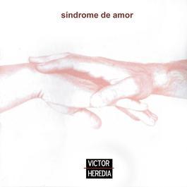 Síndrome de Amor 2011 Victor Heredia