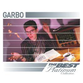 Garbo: The Best Of Platinum 2007 Garbo