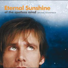 Eternal Sunshine Of The Spotless Mind 2004 原聲大碟
