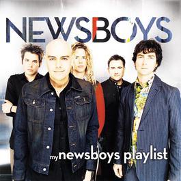 My Newsboys Playlist 2011 Newsboys