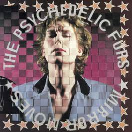 Mirror Moves 1988 The Psychedelic Furs