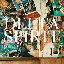 Delta Spirit 2012 Delta Spirit