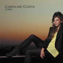 J'irai 2012 Caroline Costa
