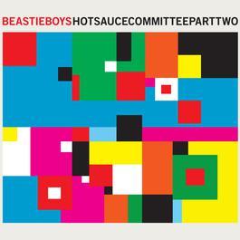 Hot Sauce Committee 2011 Beastie Boys