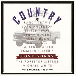 Country Love Songs Vol II 2009 羣星