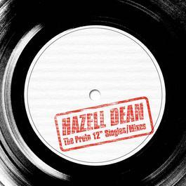 "The Proto 12"" Singles/Mixes 2006 Hazell Dean"