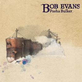 Pasha Bulker (Where Did I Go Wrong?) 2009 Bob Evans