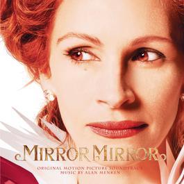 Mirror Mirror 2012 Alan Menken