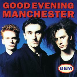 Good Evening Manchester 1899 Good Evening Manchester