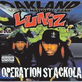 Operation Stackola 1995 Luniz