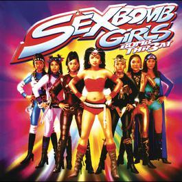Bomb Treath 2004 Sexbomb Girls