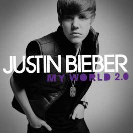 My World 2.0 2010 Justin Bieber