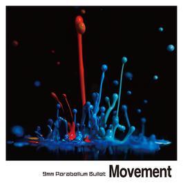 Movement 2011 9mm Parabellum Bullet