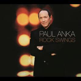 Rock Swings 2006 Paul Anka