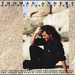 When Will I See You Again 1993 Thomas Anders