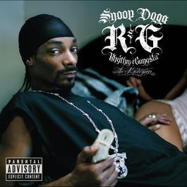 R&G (Rhythm & Gangsta): The Masterpiece 2004 Snoop Dogg