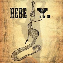 Y. (Special Edition) 2009 BEBE