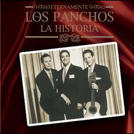 Eternamente...La Historia 2007 Los Panchos