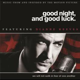 Good Night, Good Luck 2005 Dianne Reeves