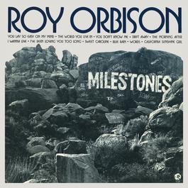 Milestones 1973 Roy Orbison