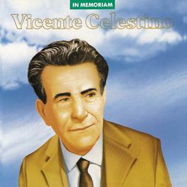 In Memoriam 2010 Vicente Celestino