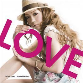 LOVE one 2009 西野加奈