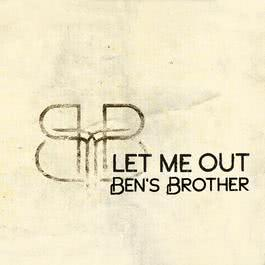 Let Me Out 2007 Ben's Brother