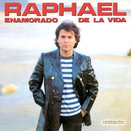 Enamorado de la Vida 2012 Raphael