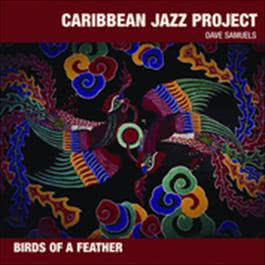 Birds Of A Feather 2003 Caribbean Jazz Project