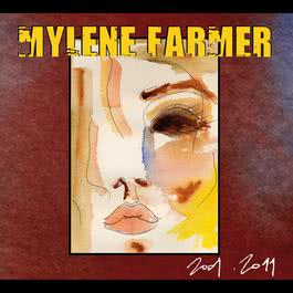 2001-2011 2011 Mylène Farmer