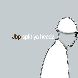 Split Ya Headz 2003 Jbp