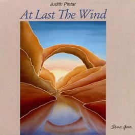 At Last The Wind 1989 Judith Pintar