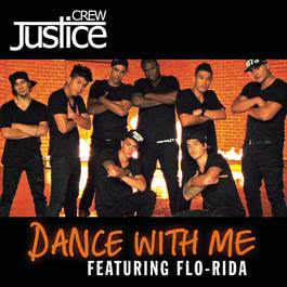 Dance With Me 2011 Justice Crew
