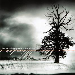 The Winter Of Our Discontent 2004 The Echoing Green