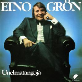 Unelmatangoja 1975 Eino Groen