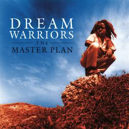 The Master Plan 1996 Dream Warriors