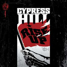 Rise Up 2010 Cypress Hill